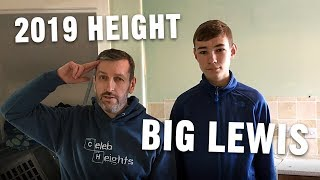 Big Lewis Height Comparison - How Tall Is He Now? 😲