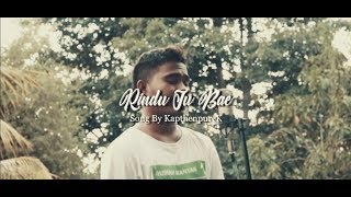 Download COVER_RINDU JU BAE_MR DHEV-W.S.K-NOTB-YANTI BURAN [OFFICIAL MUSIC VIDEO 2020]