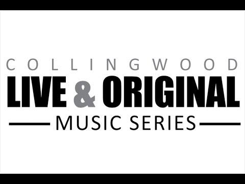 Collingwood Live & Original Songwriter Series - 2017 Semi-Finalists