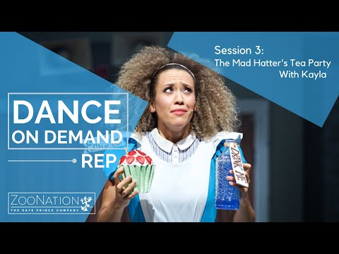 Dance On Demand REP | Session 3 | The Mad Hatter's Tea Party with Kayla