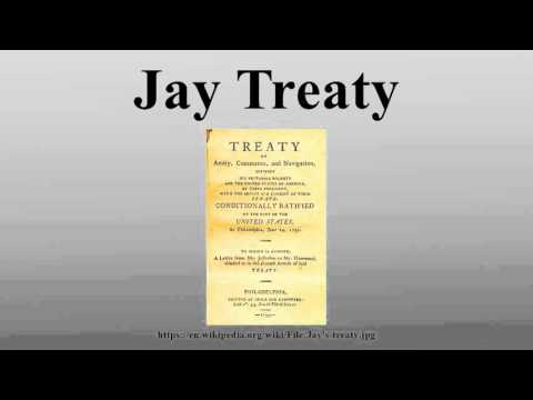 jays treaty On november 19, 1794 jay's treaty was signed, averting the threat of war england refused to evacuate the frontier forts in the northwest territory in  addition,.