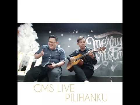 GMS LIVE - PILIHANKU (COVER) Indonesia