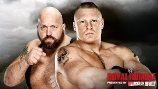 Royal Rumble 2014 : Brock Lesnar vs Big Show Full Match