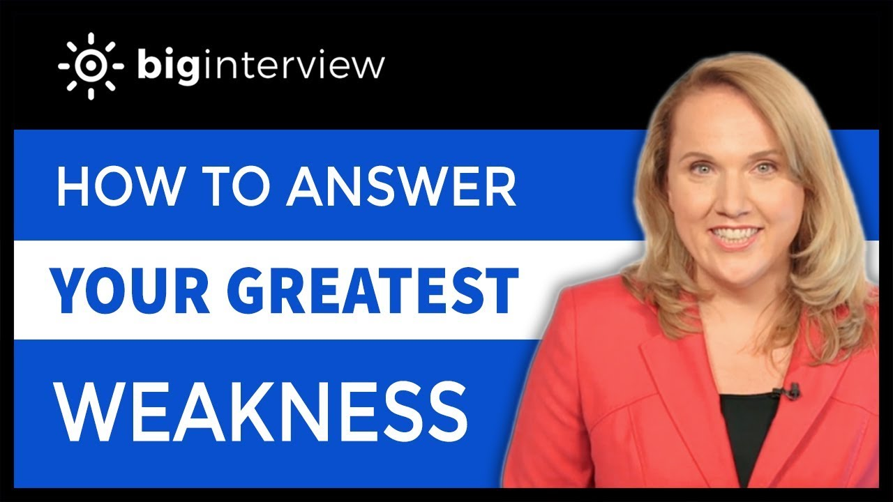"""How to Answer the """"Tell Me about a Weakness"""" Interview"""