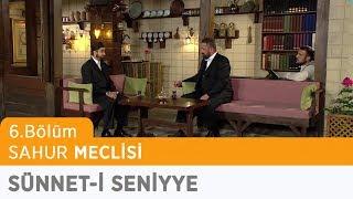 "Sahur Meclisi | 6. Bölüm (21.05.2018) - ""Sünnet-i Seniyye"" - ""Hakan Öner"""