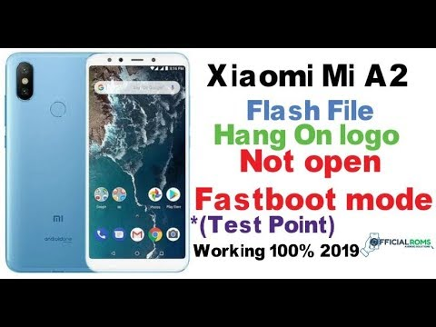 how-to-flash-mi-a2-(test-point)-(hang-on-logo-&-any-app-problem)-working-100%-2019