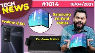 realme 8 5G 인도 출시, 삼성 Tri-Fold 태블릿, Zenfone 8 Mini, Galaxy M42 출시, Mi 11X- # TTN1014