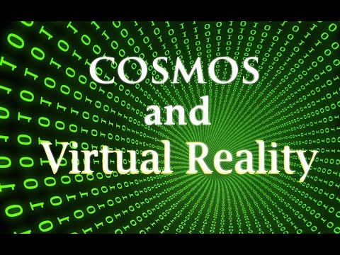 COSMOS and VIRTUAL REALITY