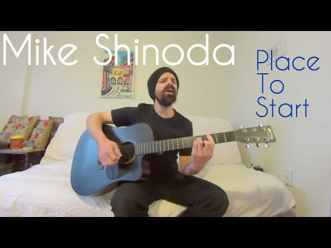 Place To Start  Mike Shinoda Acoustic   Joel Goguen