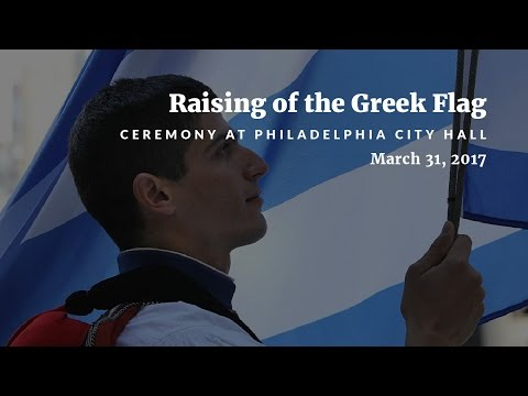 Ceremony of Raising the Greek Flag at Philadelphia's City Hall