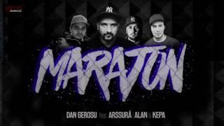 Repeat youtube video Dan Gerosu feat. Arssura , ALAN & KEPA - Maraton