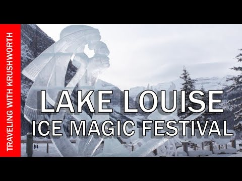 Lake Louise Alberta Canada (winter) | Ice Magic Festival travel guide (tourism)