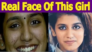 The Real Face Of The Indian Actress Priya Prakash Varrier