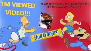 (old) The Last Butterfinger And The Last God Of War 3 But There Voices Have Swapped
