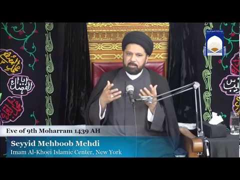 Majlis-e-Aza 8th Muharram 1439 At Imam Al-Khoei Foundation NY 9-29-2017 Maulana Mehboob Mehdi
