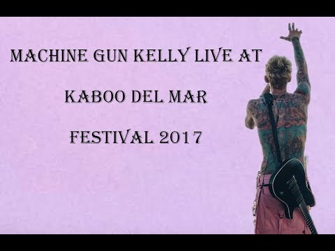 Machine Gun Kelly Live at Kaaboodelmar Festival 2017 || MGK Spain Official