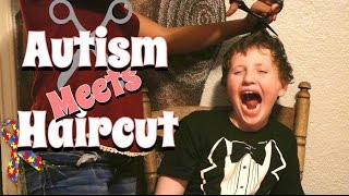 9 YEAR OLD WITH AUTISM GETS HAIRCUT | Sensory Processing Disorder