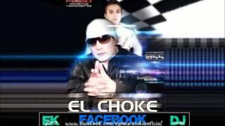 El Choke - Megamix Turro [Tema Nuevo 2011]