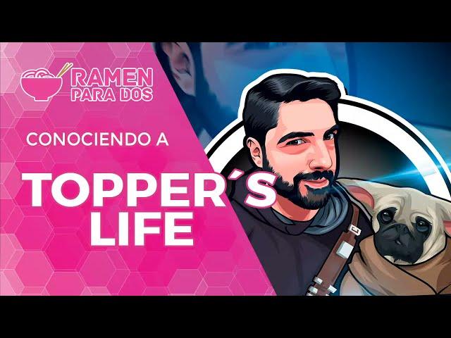 CONOCIENDO A... TOPPER'S LIFE