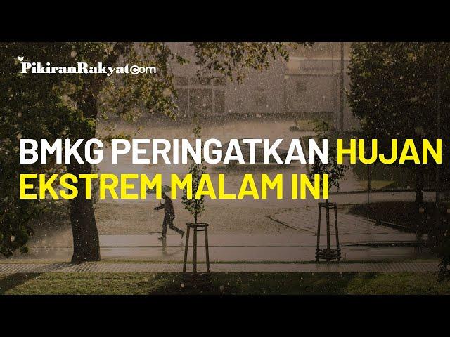 BMKG Peringatkan Potensi Hujan Ekstrem Malam Ini, Ridwan Kamil: Pemerintah dan BPBD Sudah Siaga 1