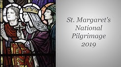 Saint Margaret of Scotland Pilgrimage 2019