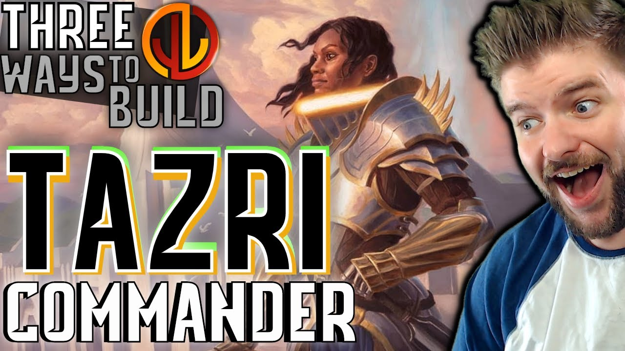 Download Tazri, Beacon of Unity | EDH Three Ways [Commander Strategies for Every Player]