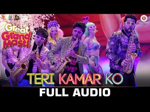 Teri Kamar Ko - FULL SONG   Great Grand Masti   Riteish Deshmukh, Vivek Oberoi & Aftab Shivdasani