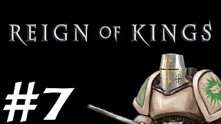 Let's Play Reign of Kings - Episode 7 - Supricious
