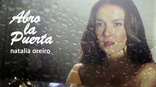 Natalia Oreiro - Abro La Puerta - 2015 Fan Made Video