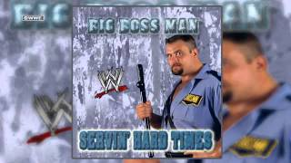 "WWE: Big Boss Man Theme ""Servin"