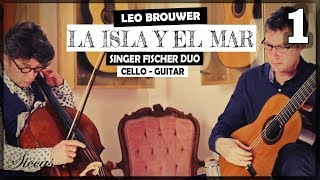 Duo Singer Fischer plays Diálogos de la isla y el mar for cello & guitar (2017) Mov.1 - Leo Brouwer