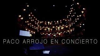 """Paco Arrojo, resumen concierto  """"Mis Ídolos"""""""