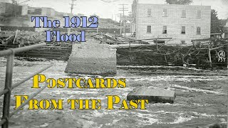 video thumbnail: The 1912 Flood [Postcards from the Past]