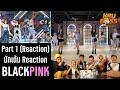 Part 1 (Reaction) BLACKPINK - Lovesick Girls & Pretty Savage โดย นักเต้น!!