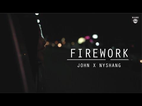 Видео, JOHN x NYSHANG - FIREWORK OFFICIAL MUSIC VIDEO