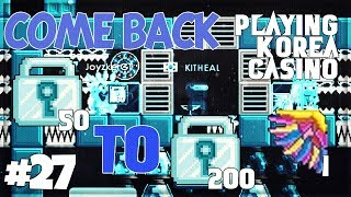 COMEBACK 50DLS TO 270DLS? [LUCKY?] !! - GROWTOPIA #27