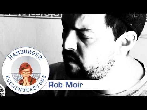 Rob Moir 'Goodnight - Sleeptight' live @ Hamburger Küchensessions