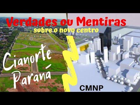 Verdades ou Mentiras sobre o novo centro de Cianorte Paraná