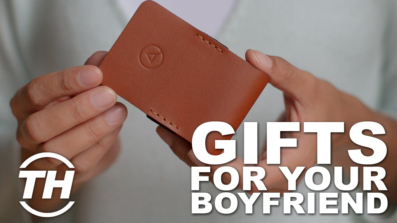 Top 4 Gifts For Your Boyfriend Youtube