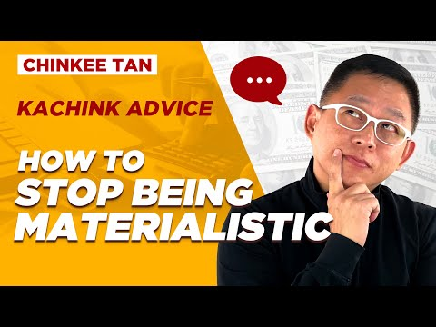 Kachink Advice: Huwag maging REALISTIC | How to stop being MATERIALISTIC