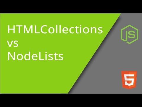 NodeLists versus HTMLCollections in the DOM