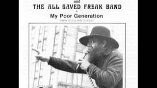 All Saved Freak Band - My Poor Generation