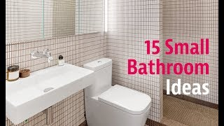 15 Small Bathroom Ideas