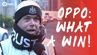 OPPO: What A Team To Beat! Newcastle United 1-0 Manchester United