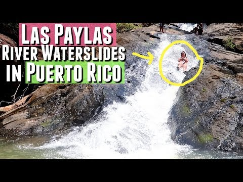 Traveling Puerto Rico LAS PAYLAS NATURAL RIVER WATER SLIDE and bioluminescent bay tour