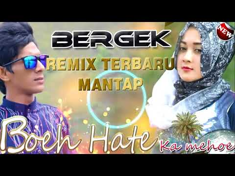 DJ BERGEK - BOEH HATE KA MEUHO REMIX TERBARU 2018 Mp3