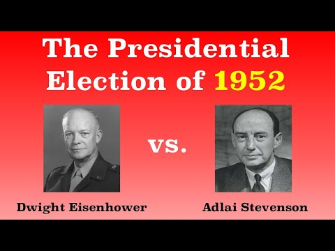 The American Presidential Election of 1952