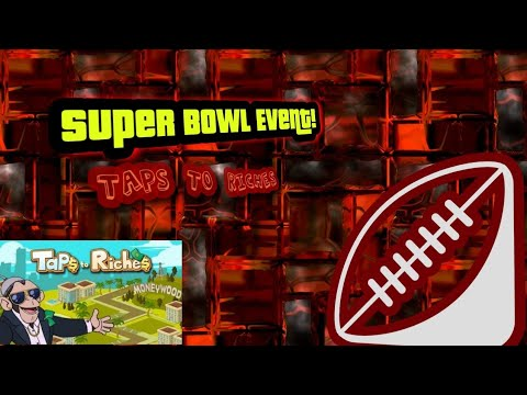 Super Bowl Event! Taps To Riches 6