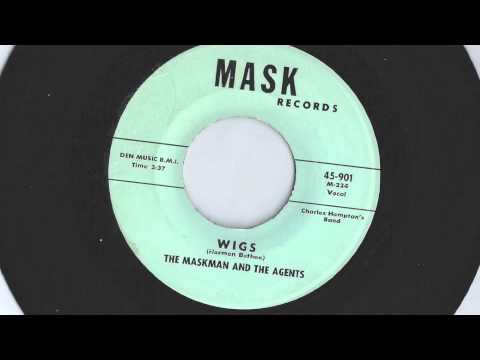The Maskman and The Agents - Wigs (Mask Records)