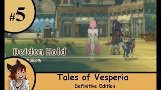Tales of Vesperia DE part 5 - Deidon Hold